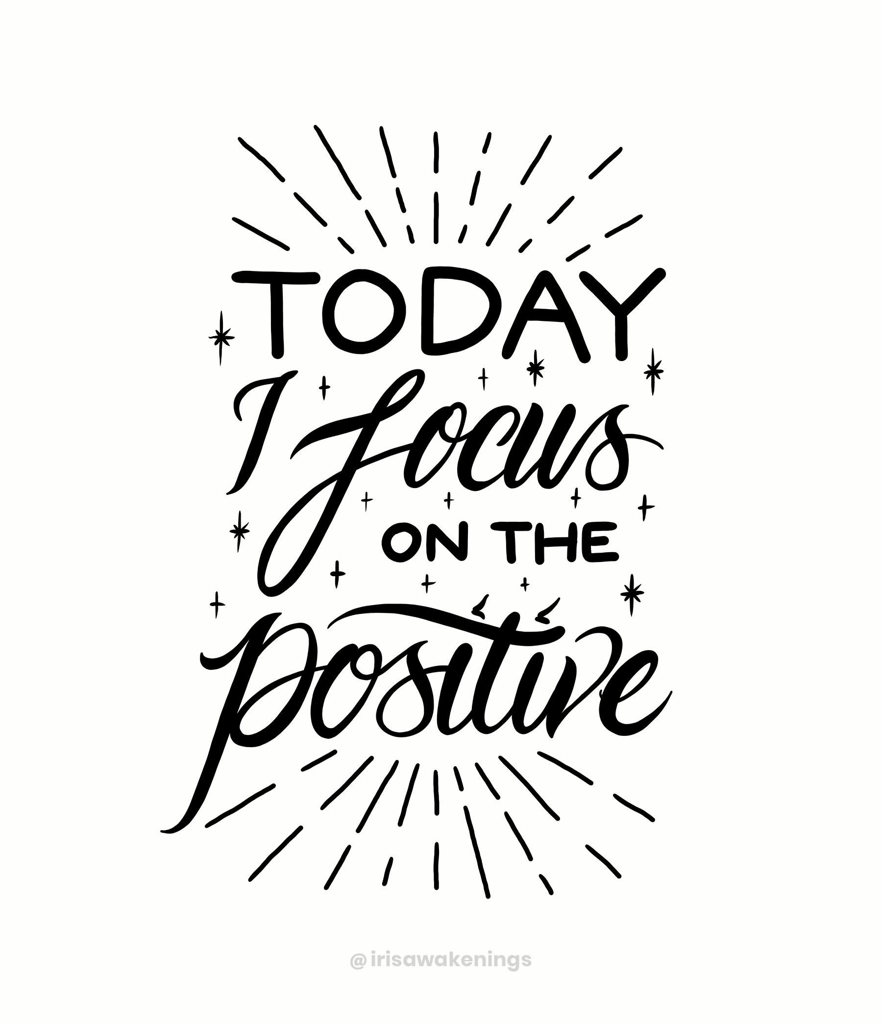 I Focus On The Positive Print | Positivity Art, Affirmations, Motivational Wall Art, Inspirational