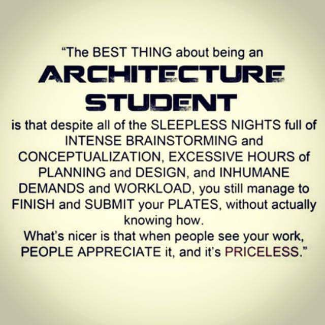 Architect Student the best thing about being an architecture student | architecship