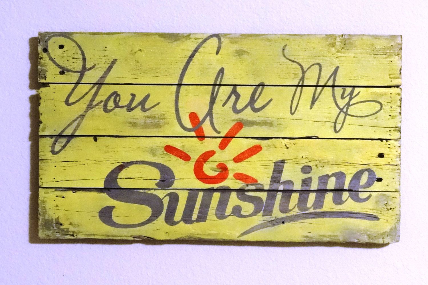 Reclaimed Wood Sign - You are my Sunshine - Hand painted, Distressed ...