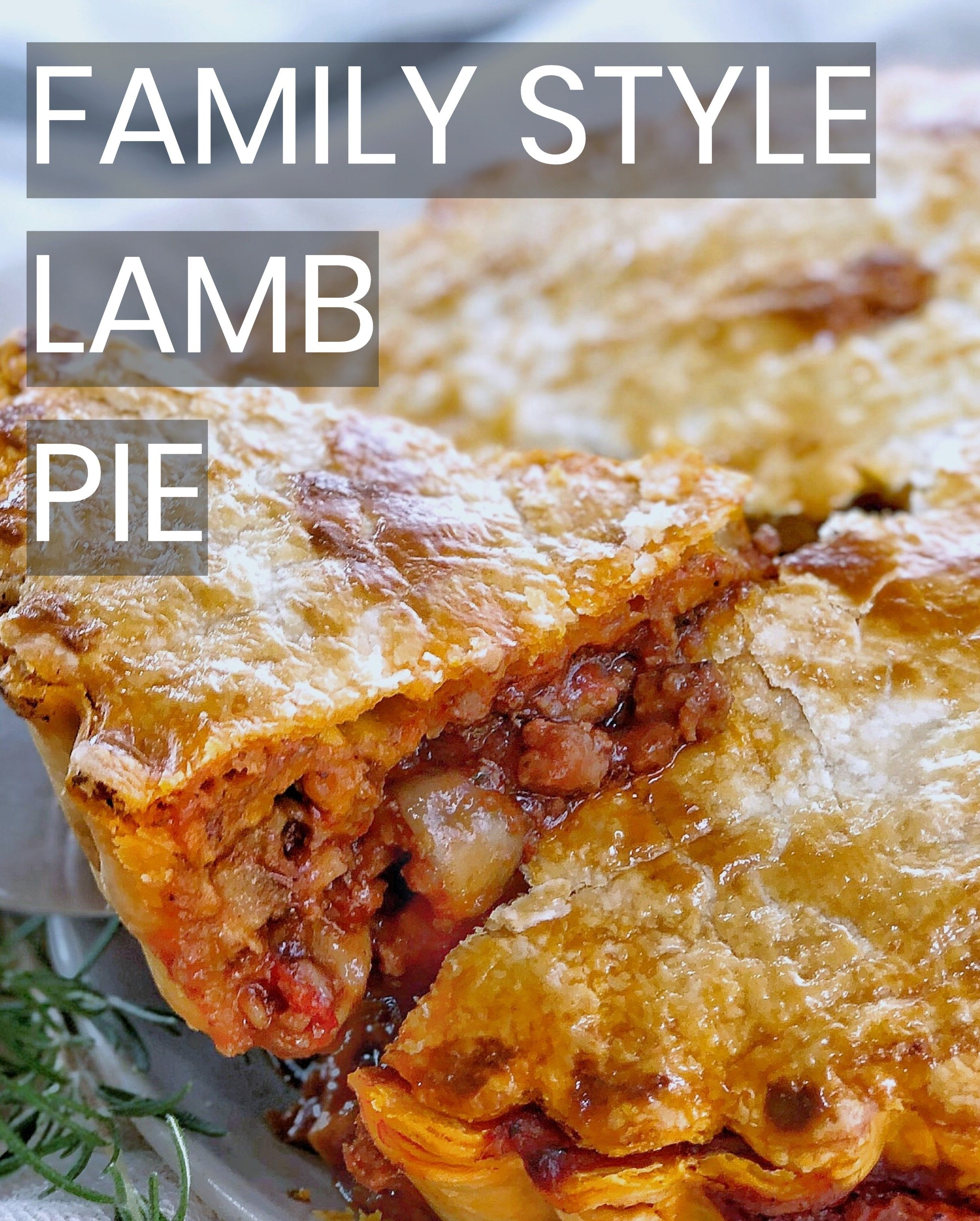 Lamb Mince Pie A Rich And Hearty Family Pie Chef Not Required Recipe In 2020 Easy Lamb Recipes Lamb Recipes Lamb Pie