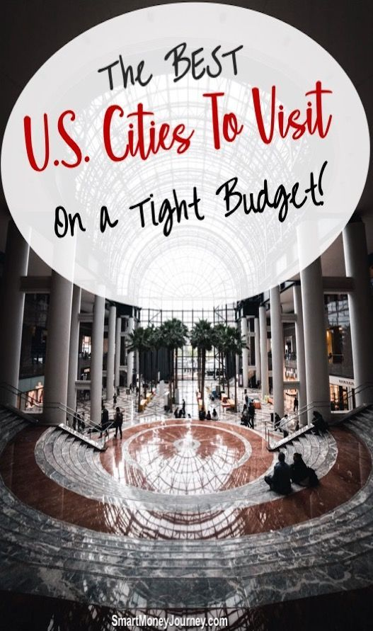 Want to save money on your trip? Check out these U.S. Cities to Visit on a tight budget. #Travel