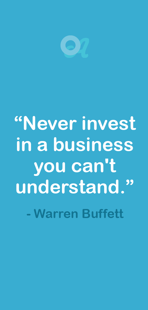 Never Invest In A Business You Can T Understand Investment