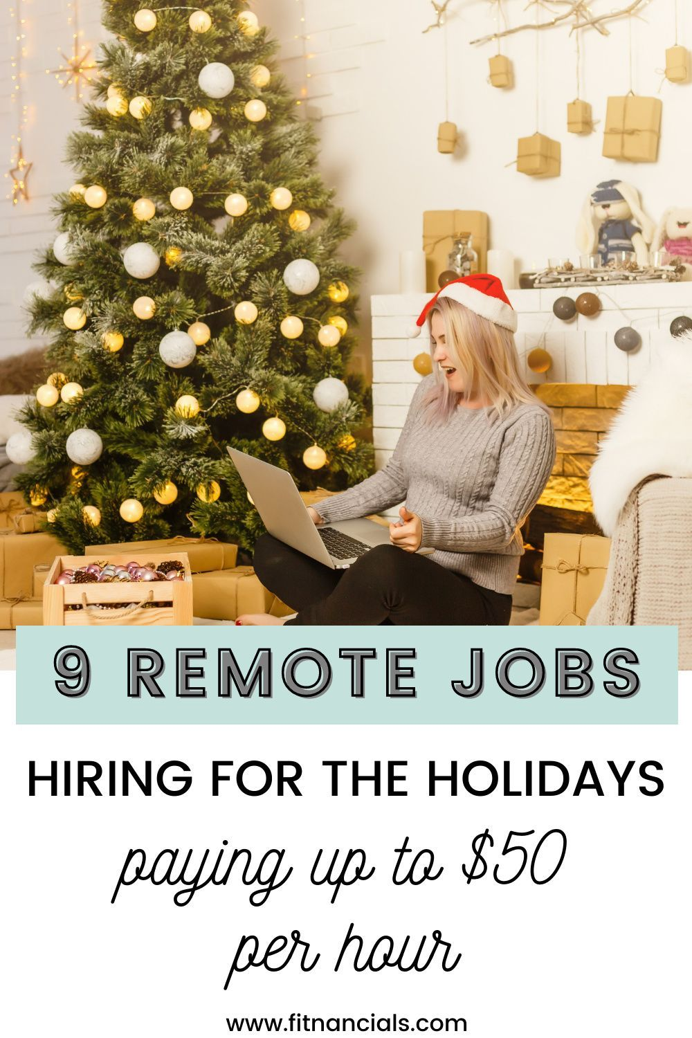 9 Remote Jobs Hiring For The Holidays That Pay Up To 50 Per Hour In 2020 Jobs Hiring Holiday Pay Work From Home Jobs