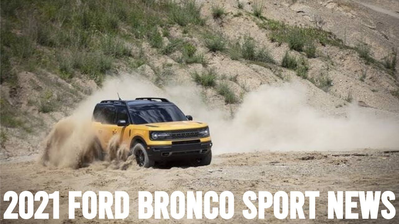 2021 Ford Bronco Sport News in 2020 Bronco sports, Ford
