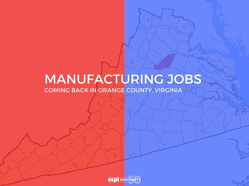 Manufacturing Jobs Coming Back in Orange County Virginia
