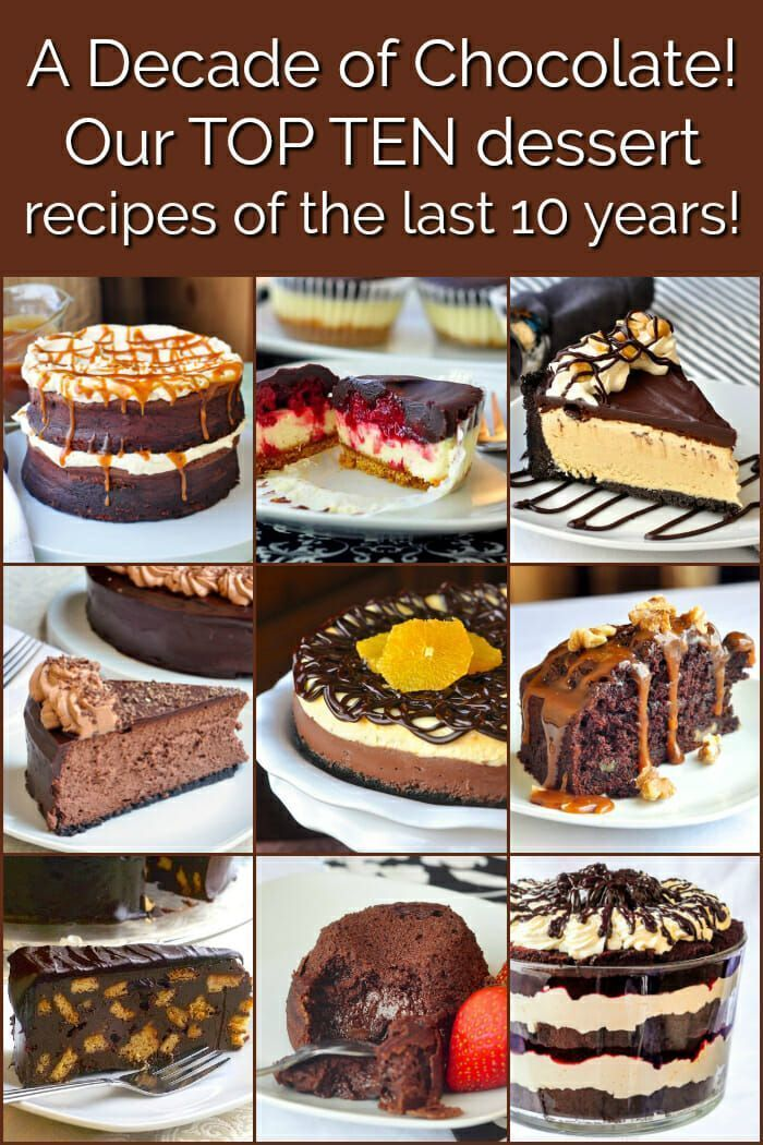 Dessert recipes from the past 10 years on Rock Recipes The top ten most popular chocolate dessert recipes with our followers in the past decadeOur Best Chocolate Dessert...