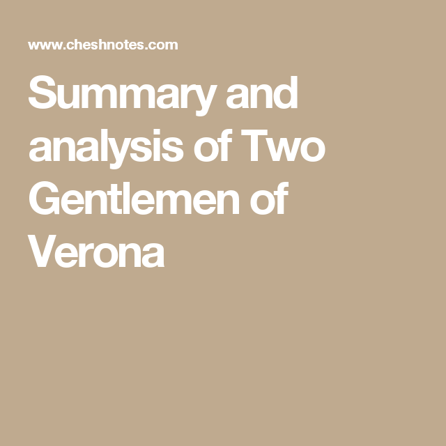 summary and analysis of two gentlemen of verona literature summary and analysis of two gentlemen of verona