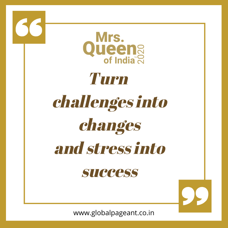 Turn challenges into changes and stress into success
