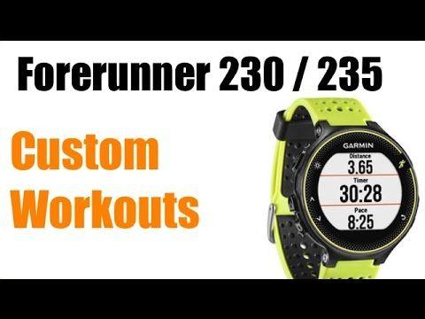 Garmin Forerunner 230 / 235 - How to Setup Custom Workouts ! FEATURE