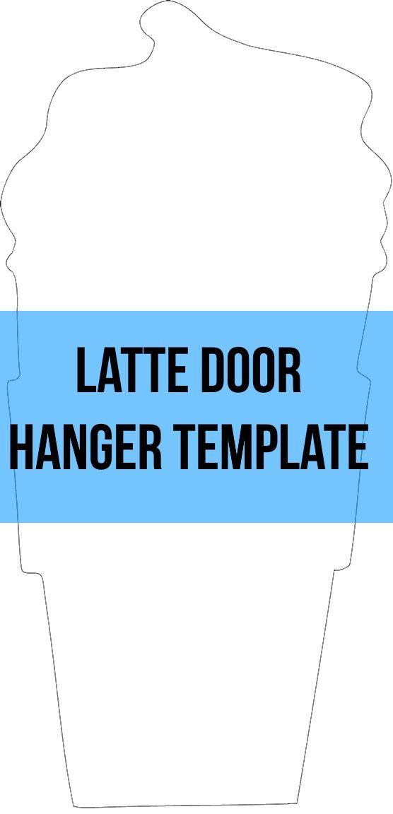 Latte Coffee Door Hanger Wreath Attachment Template Sign