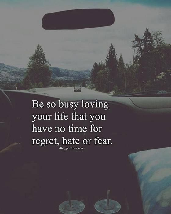 Inspirational Positive Quotes Be so busy loving your life