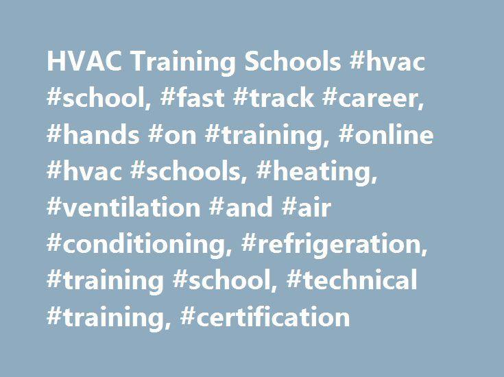 Hvac Training Schools Hvac School Fast Track Career Hands