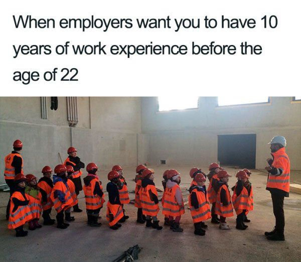 Memes That Will Help You Feel Better About Bombing That Job Interview 30 Photos Really Funny Funny Jokes Funny Jobs