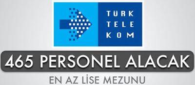 Türk Telekom 465 Kişi Alacak Hemen İş Başvurusu  http://www.isbasvurusu.org/2015/08/turk-telekom-465-kisi-alacak-hemen-is-basvurusu-yap.html