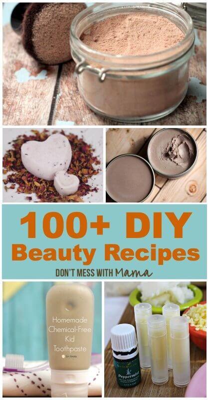 100+ DIY Beauty + Skin Care Recipes