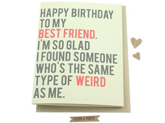 Funny Best Friend Birthday Card Friends Birthday Weird – Best Friend Birthday Card