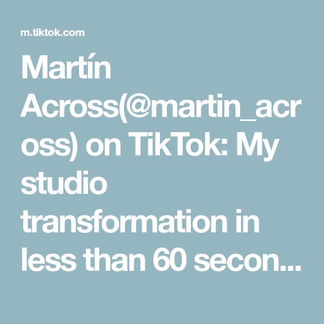 Martin Across Martin Across On Tiktok My Studio Transformation In Less Than 60 Seconds Martinacross Renovation Before Studio Transformations Renovations