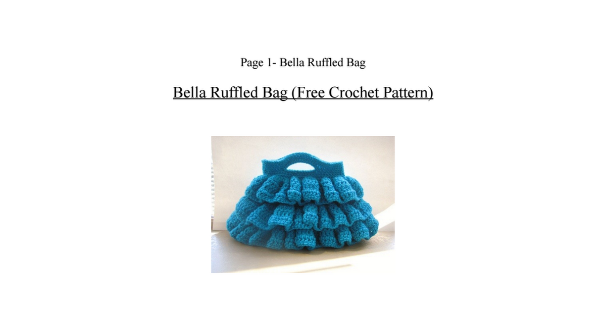 Bella Ruffled Bag3.pdf | Crochet | Pinterest | Bolsos y Molde