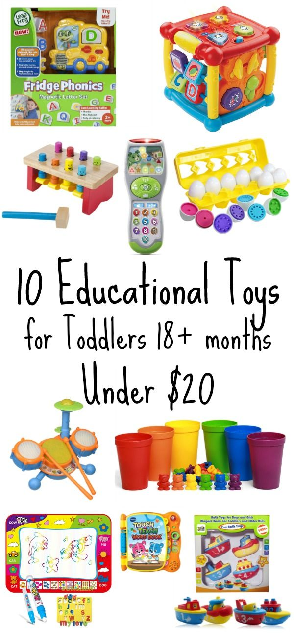10 Educational Toys For Toddlers Under 20 Stem Gifts Educational Toys For Toddlers Toddler Gifts Toddler Toys