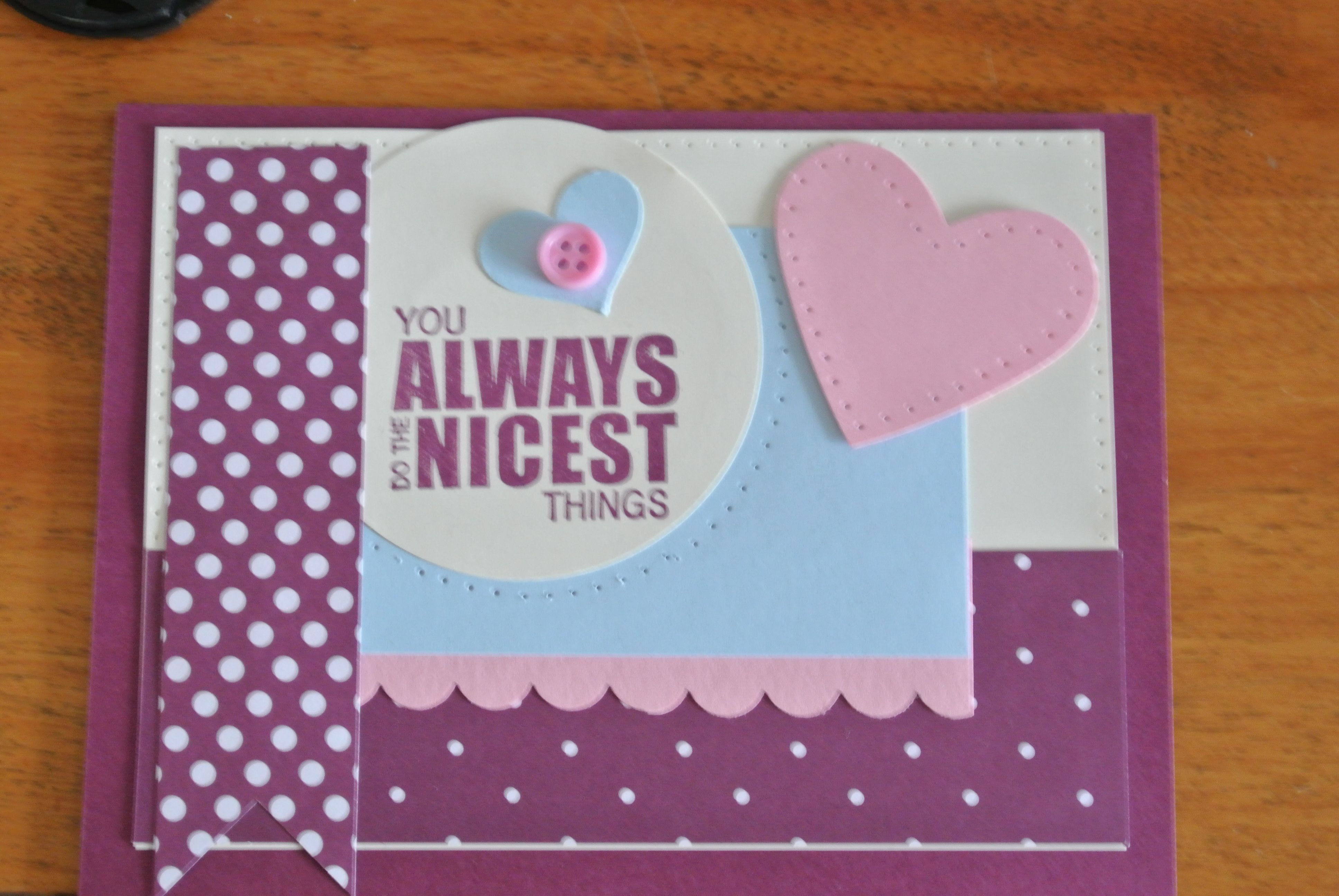 Always say the nicest things my allother occasion cards pinterest