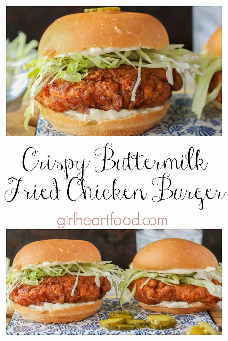 Buttermilk Fried Crispy Chicken Burger Recipe Chicken Burgers Crispy Chicken Burgers Fried Chicken Burger