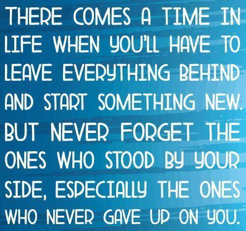 Leave Everything Behind Life To Live By Quotes Life Quotes New