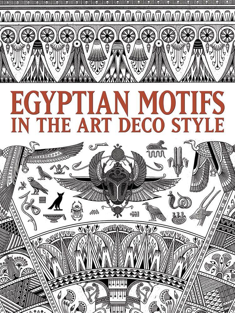 Egyptian Motifs In The Art Deco Style Art Deco Tattoo Art Deco