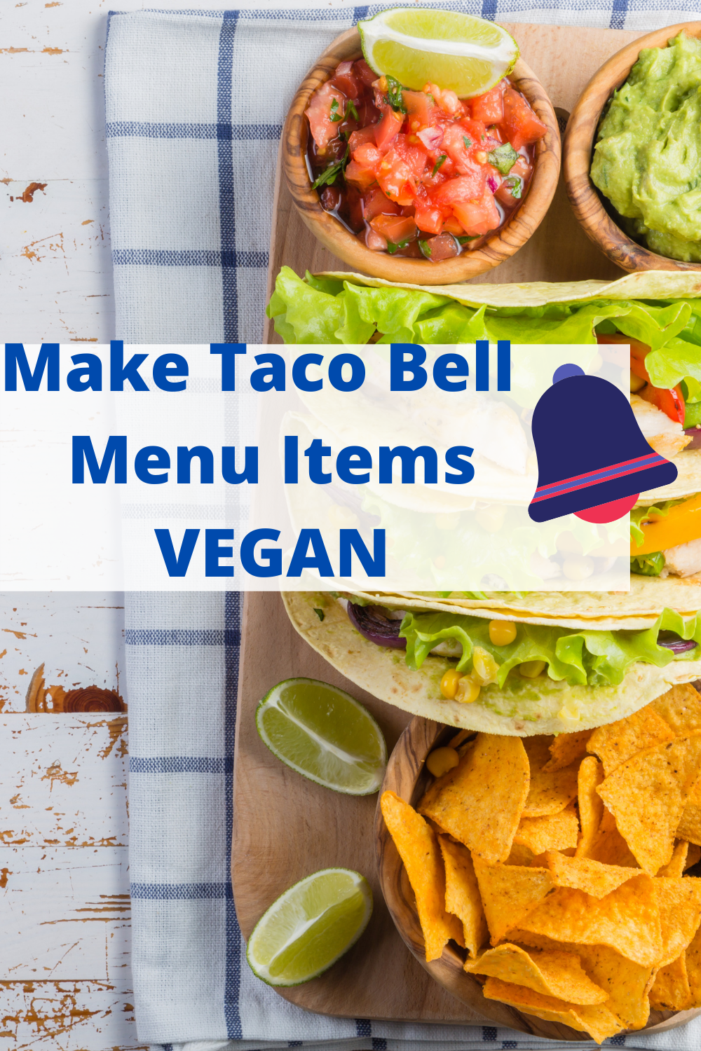 Make Taco Bell Menu Items Vegan Vegan Tacos Recipes In 2020 Vegan Tacos Recipes Plant Based Recipes Easy Clean Eating Tacos