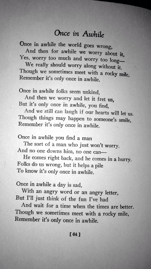 Once In Awhile By Douglas Malloch My Favorite Poem Of All Time