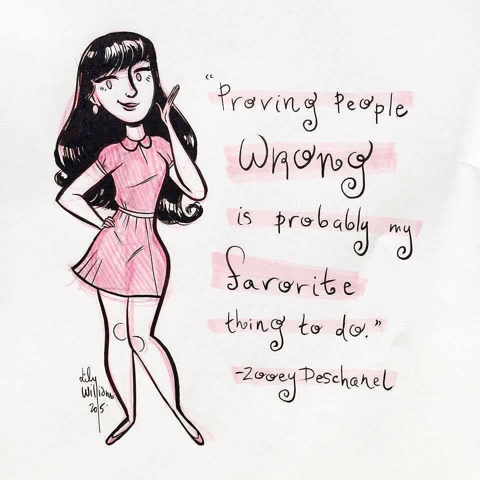 """""""Proving people wrong is probably my favorite thing to do."""" - Zooey Deschanel @zooeydeschanel @hellogiggles // Heck yes it is!! Zooey Deschanel is one of my favorite #feminist icons. //  #lilywilliamsart #lwbeaninktober #inktober #inksforpp by lwbean"""