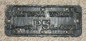 Altoona Works. Original build plate Nº4278, from a PRR P5a (modified) 2-C-2 built at the Juniata Shops.