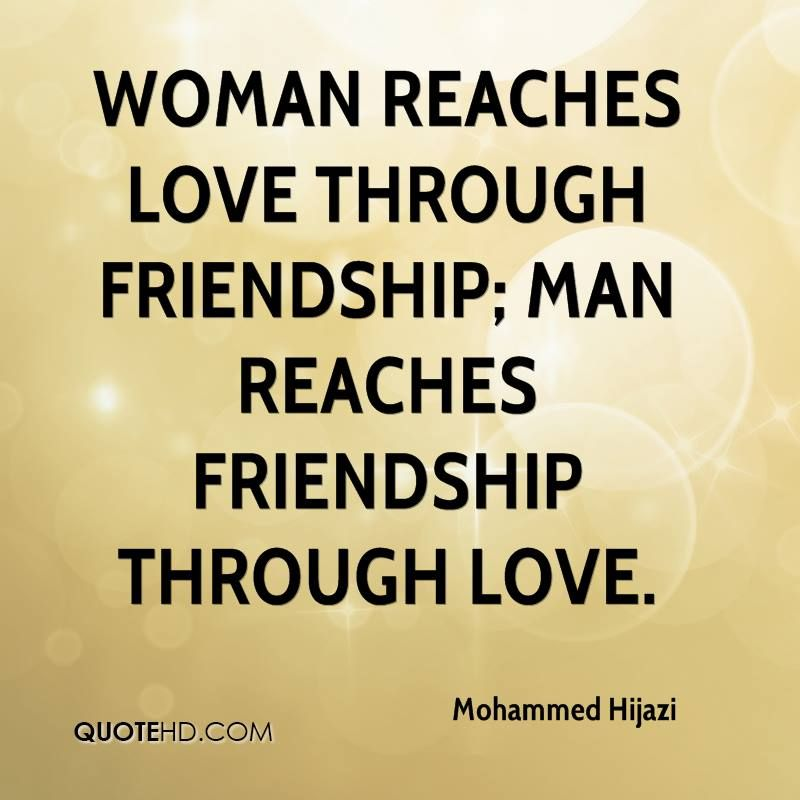 Man And Woman Friendship Quotes Woman Reaches Love Through