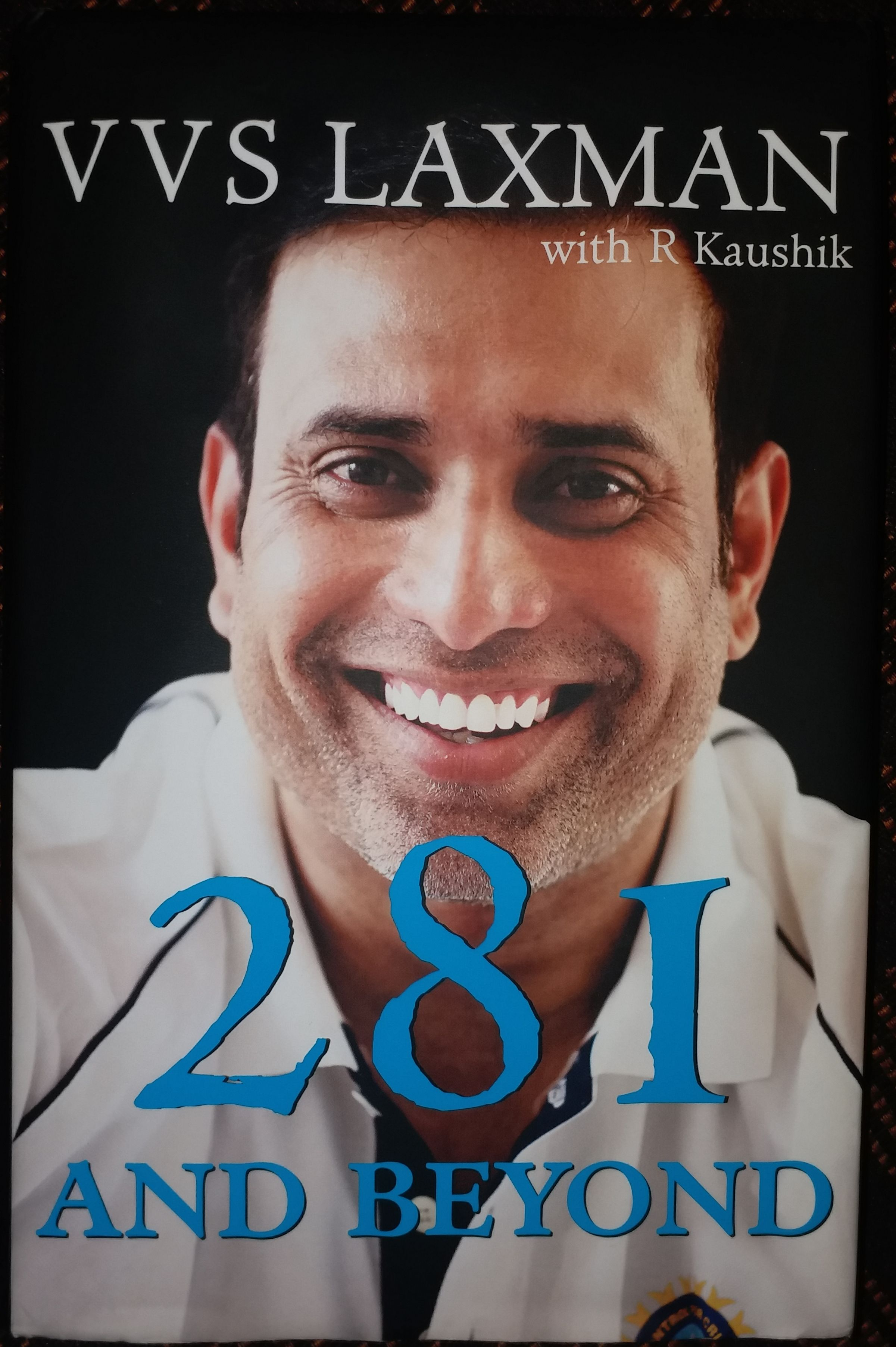 281 And Beyond Vvs Laxman With R Kaushik Autobiography Writing Vvs Autobiography
