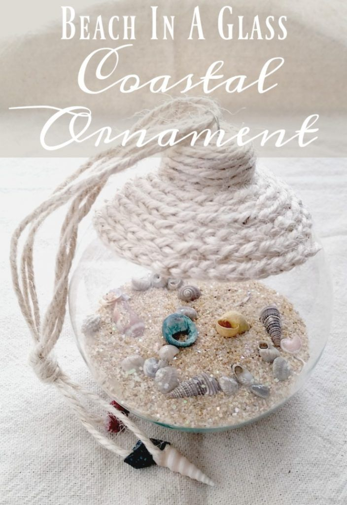 Beach in a Glass Coastal Ornament - Easy Craft Tutorial Ornament