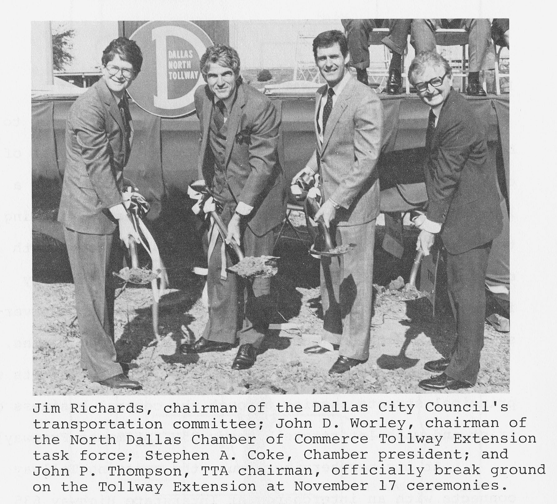 On November 17 1983 Ntta Board Members Officially Break Ground On The Dallas North Tollway Extension Dallas City City Council Presidents