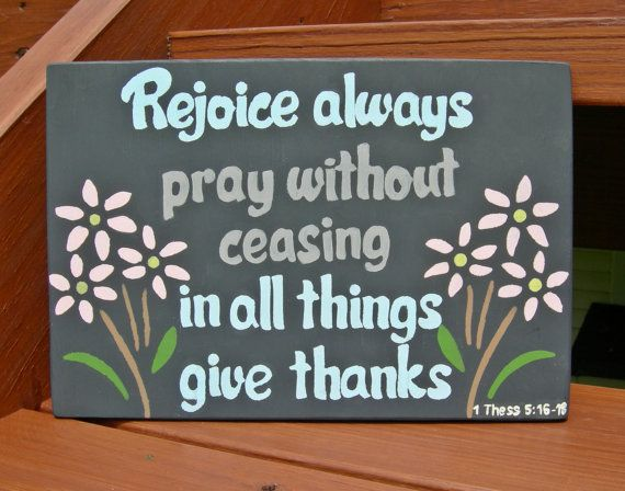 Rejoice always, 1 Thessalonians 5:16-18, Hanging Wall Sign, Scripture Wall Art…