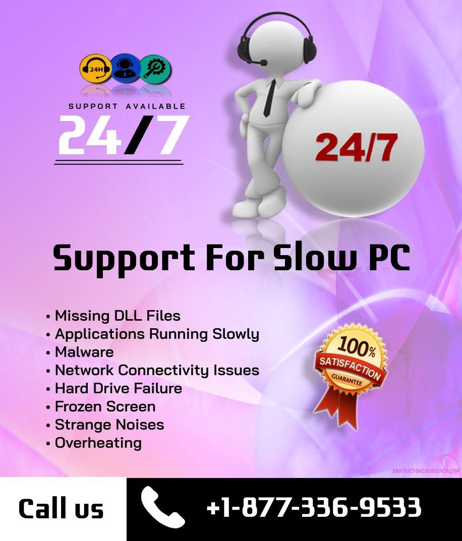 Slow PC Customer Support 1877336533 Pc support,