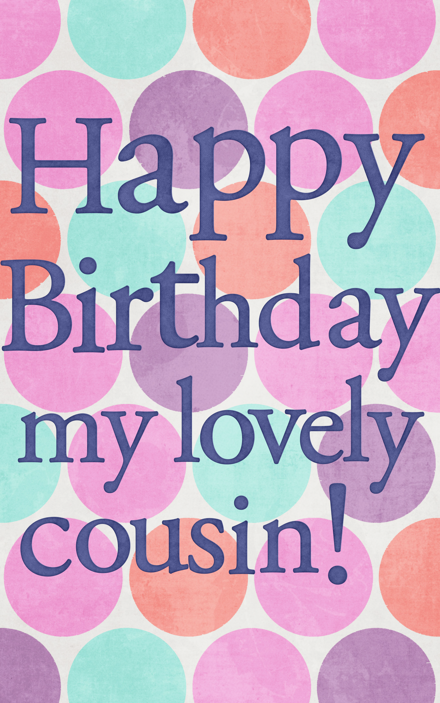 Happy Birthday My Lovely Cousin Happy Birthday Pinterest