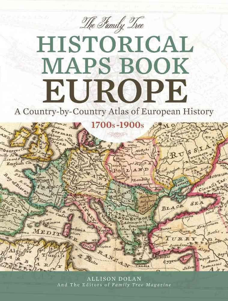The family tree historical maps book europe a country by country the family tree historical maps book europe a country by country atlas of european history 1700s 1900s hardcover overstock shopping the best gumiabroncs Choice Image