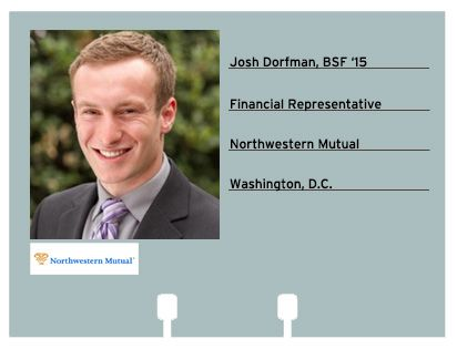 josh dorfman bsf 15 will be joining northwestern mutual as a financial representative
