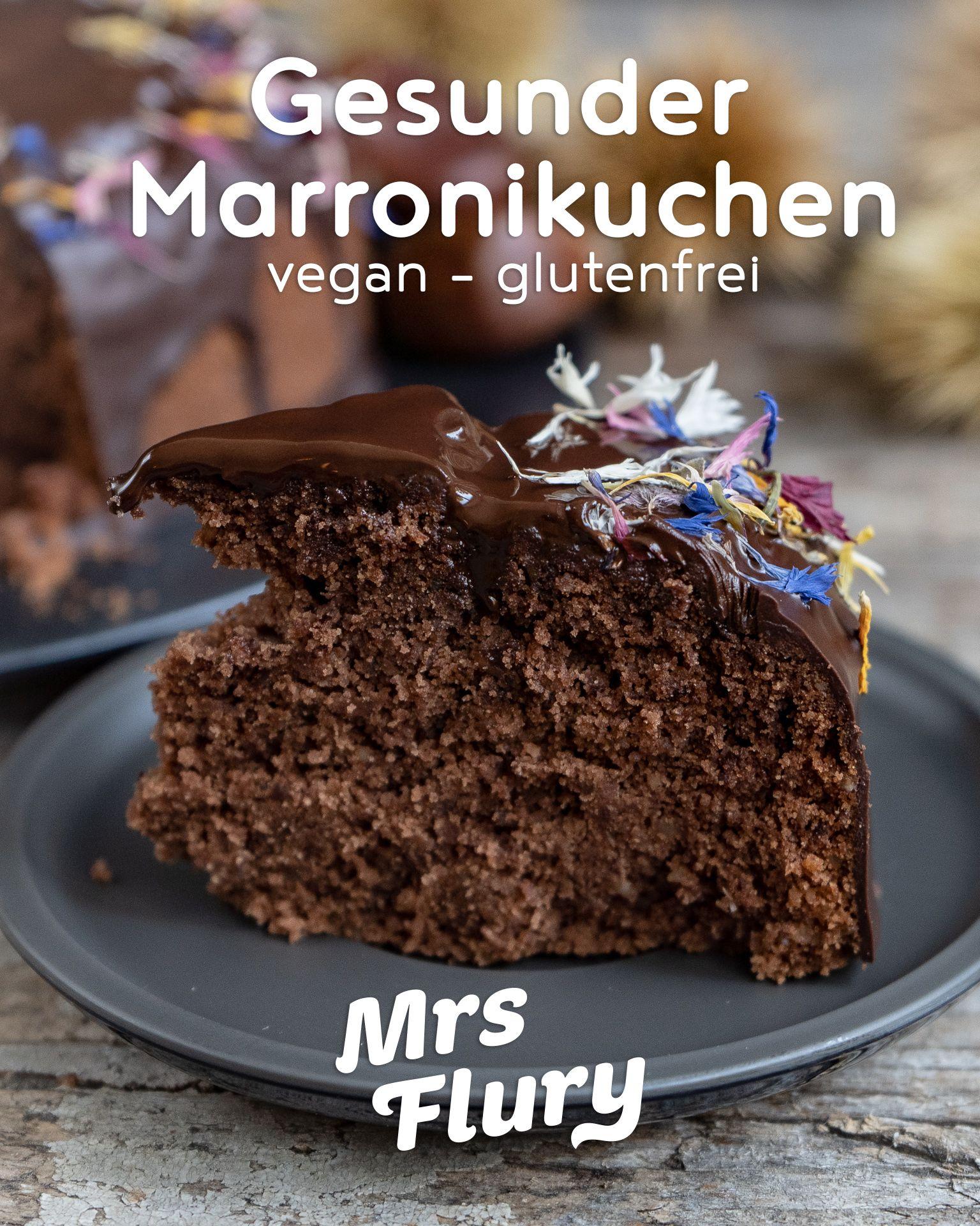 Gesunder Marroni Kuchen vegan & glutenfrei