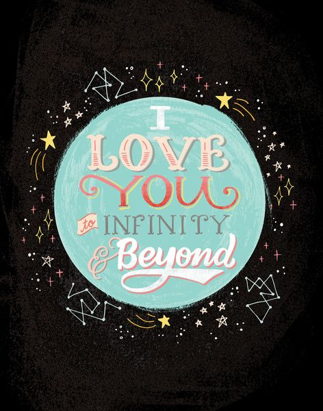 I Love You To Infinity And Beyond Quote Art Print By Jasmine Nora
