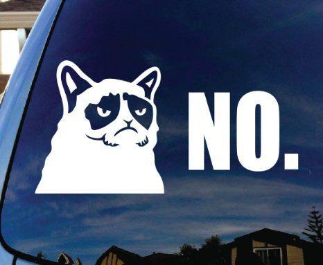 Grumpy Cat No Car Window Vinyl Decal Sticker Wide GrumpyCat - Vinyl decal cat pinterest