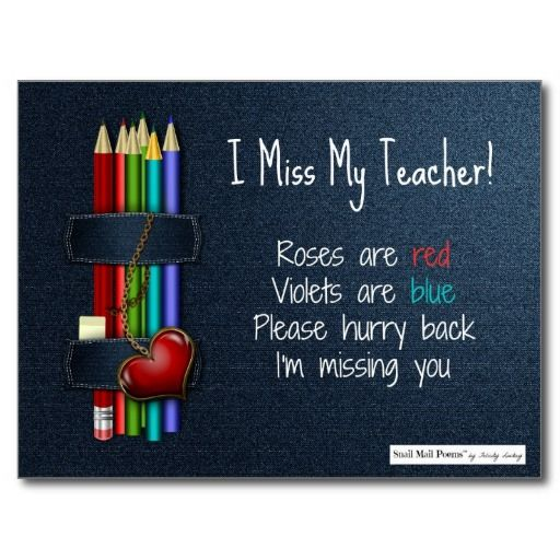 Sad I Miss You Teacher Quotes: Miss You Poem For Teacher From Student Postcard