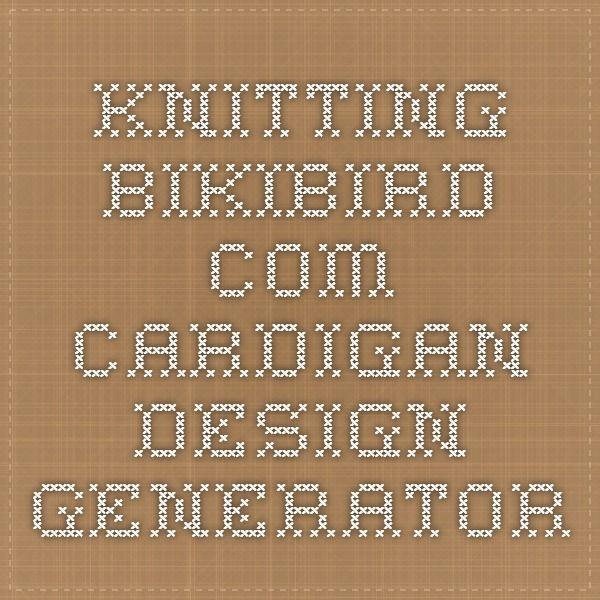 knitting.bikibird.com Cardigan Design Generator