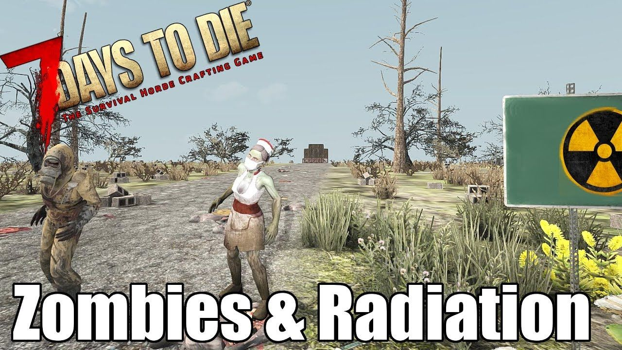 7 Days To Die Zombies In Radiation Zone Building On The Edge
