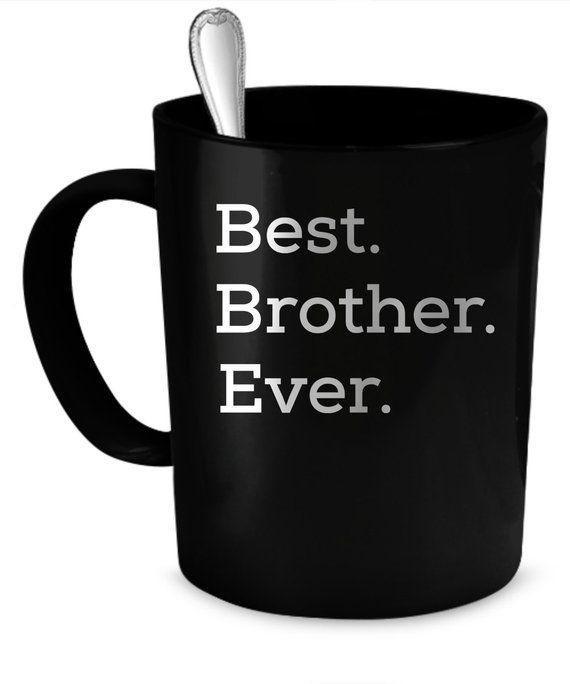 Brother Coffee Mug 11 Oz Perfect Gift For Your Dad Mom