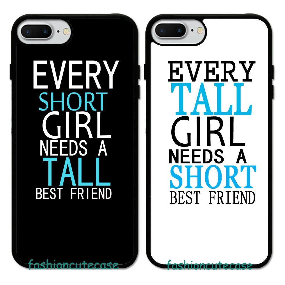 Every Tall Girl Need A Short Best Friend BFF Rubber Case For iPhone 8 Plus 7 6 5  | eBay – Phone cases