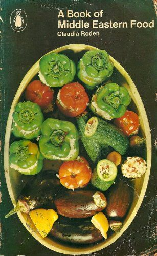 A book of middle eastern food by claudia roden recipes to try a book of middle eastern food by claudia roden forumfinder Images