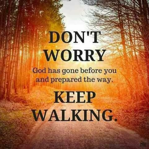 Dont Worrykeep Walking God Got This Yeshua Ha Meshiach